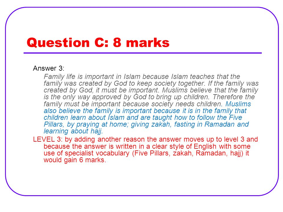 Question C: 8 marks Answer 3: