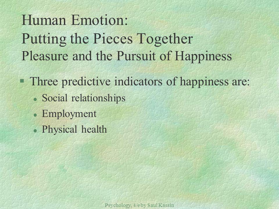 Psychology, 4/e by Saul Kassin ©2004 Prentice Hall