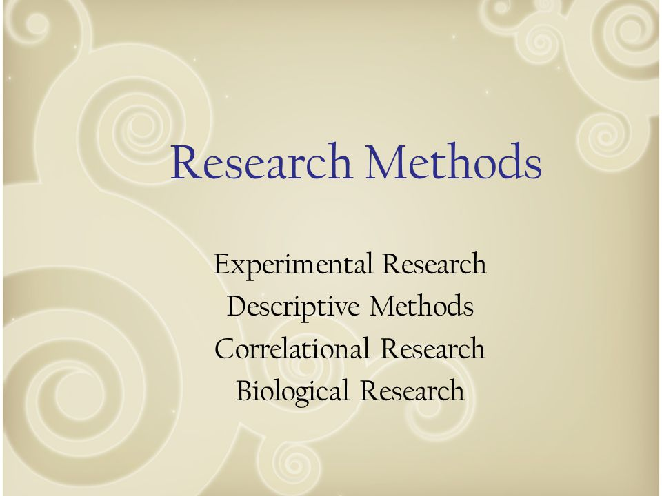 Research Methods Experimental Research Descriptive Methods