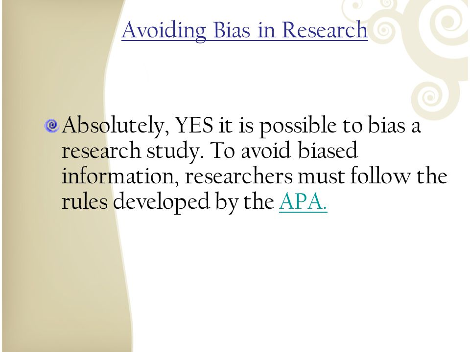 Avoiding Bias in Research