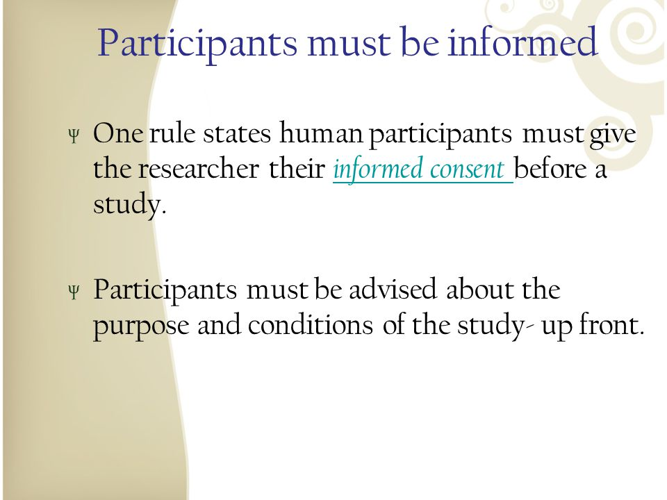 Participants must be informed