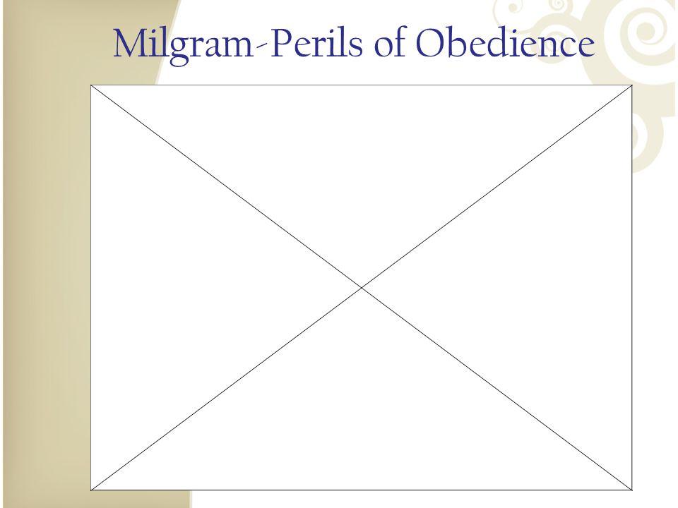Milgram-Perils of Obedience