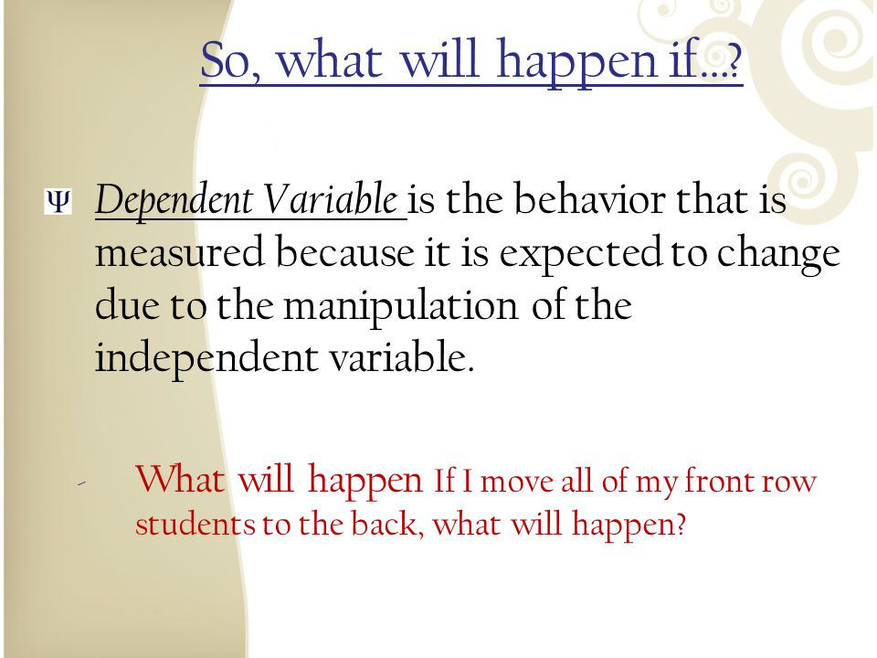So, what will happen if…