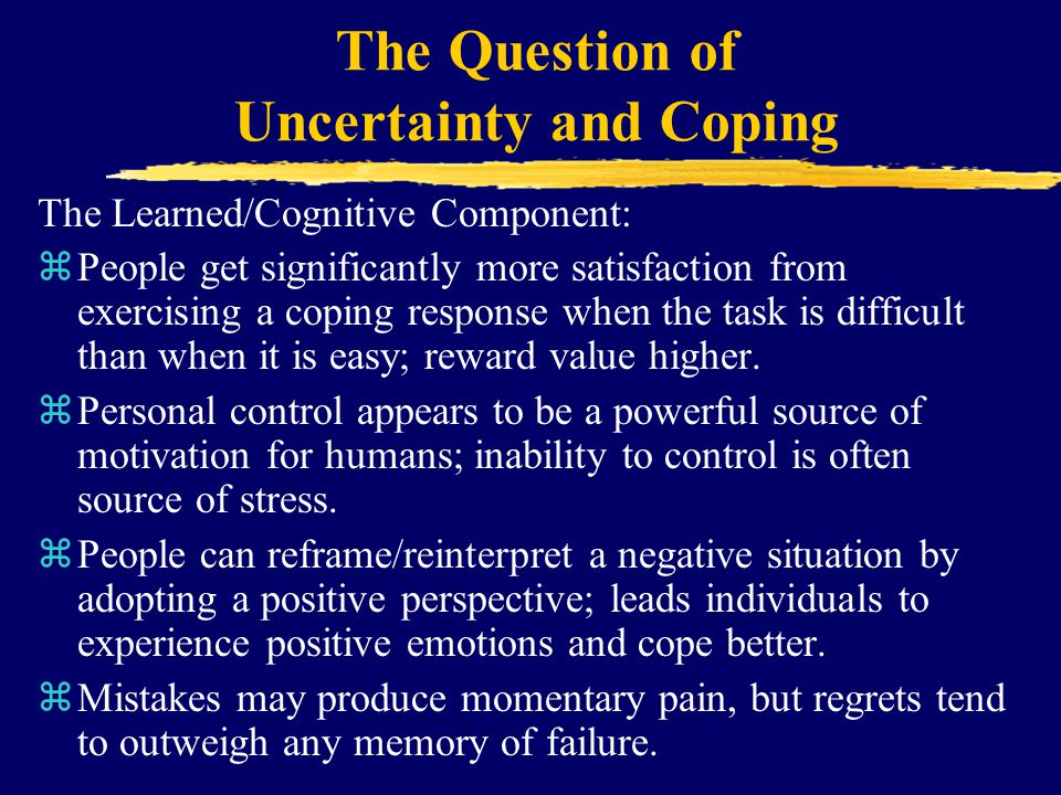 The Question of Uncertainty and Coping