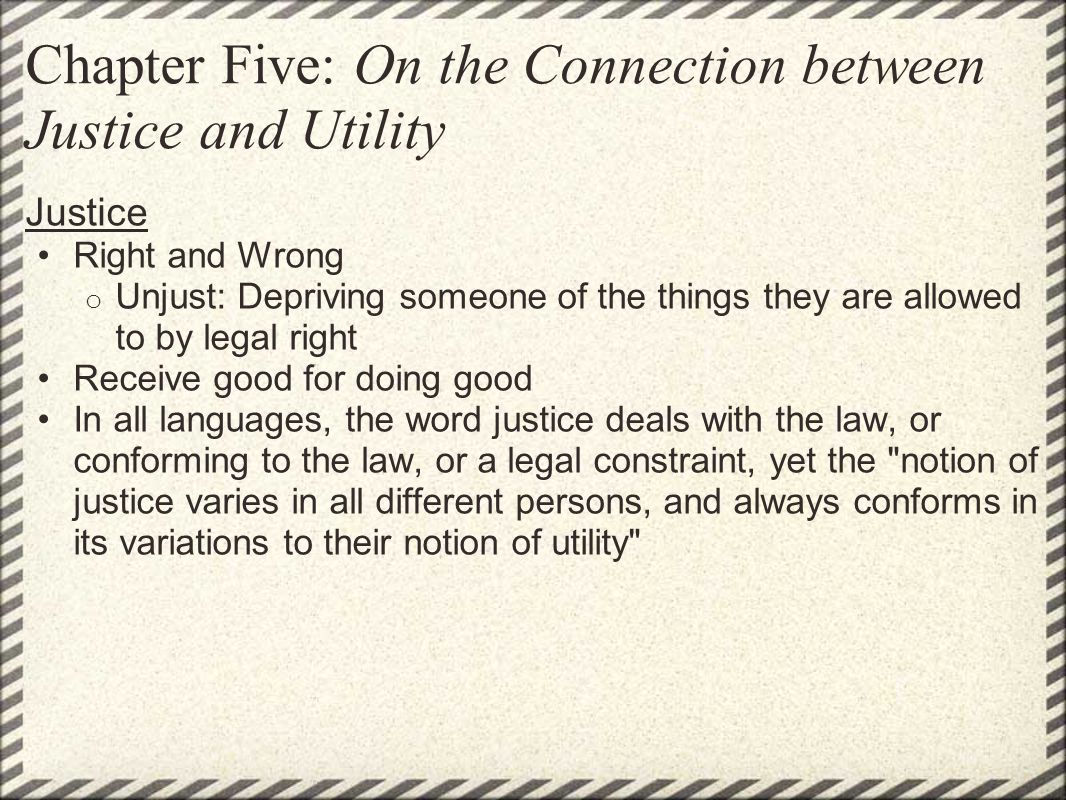 Chapter Five: On the Connection between Justice and Utility