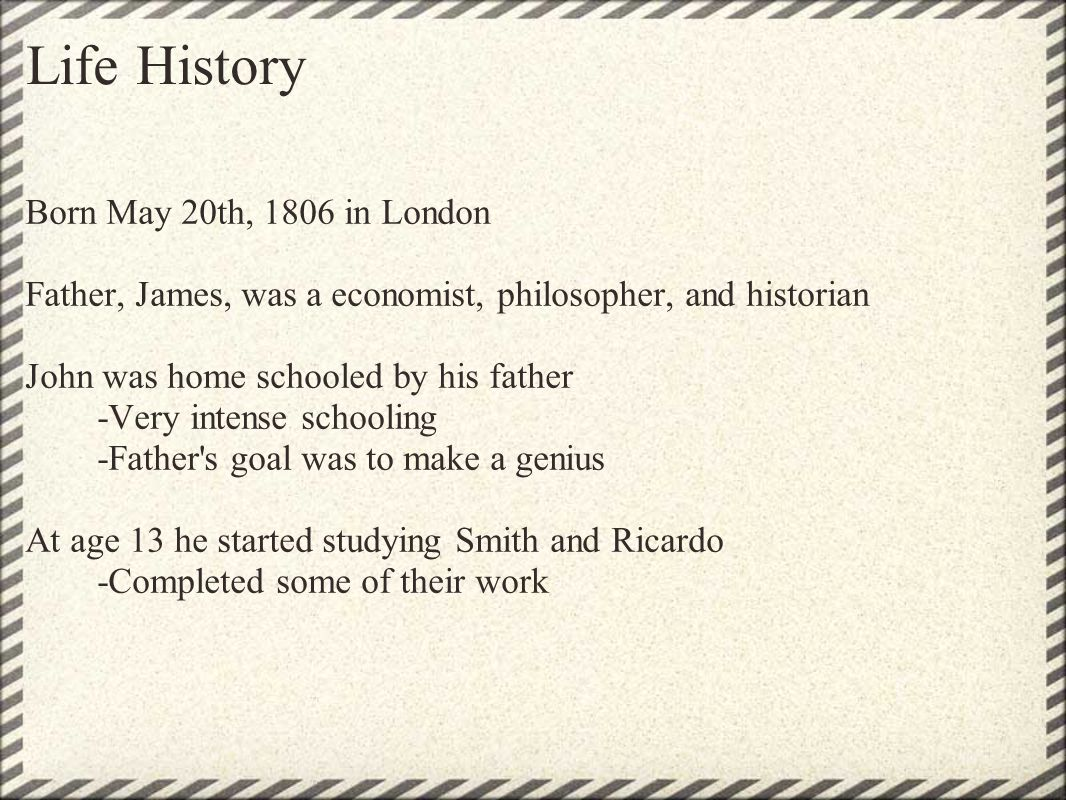 Life History Born May 20th, 1806 in London