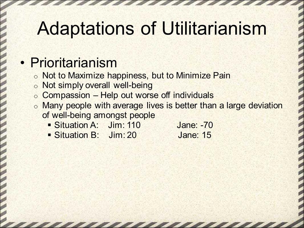Adaptations of Utilitarianism