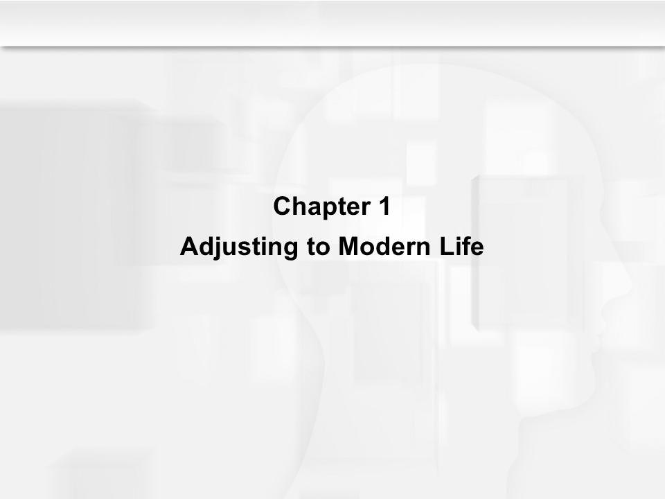 Adjusting to Modern Life