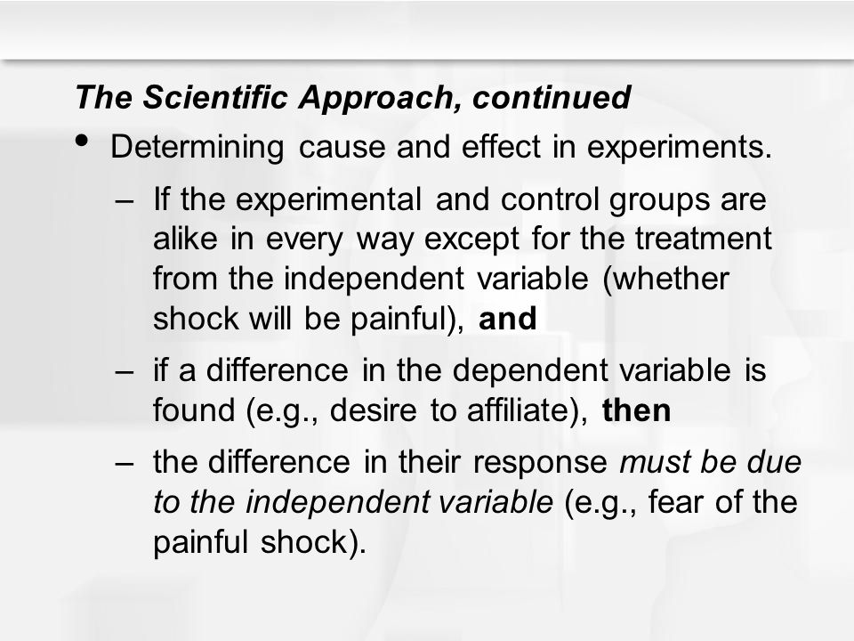 The Scientific Approach, continued