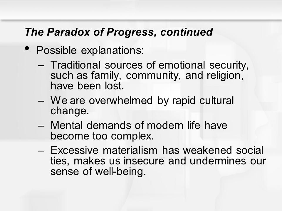 The Paradox of Progress, continued