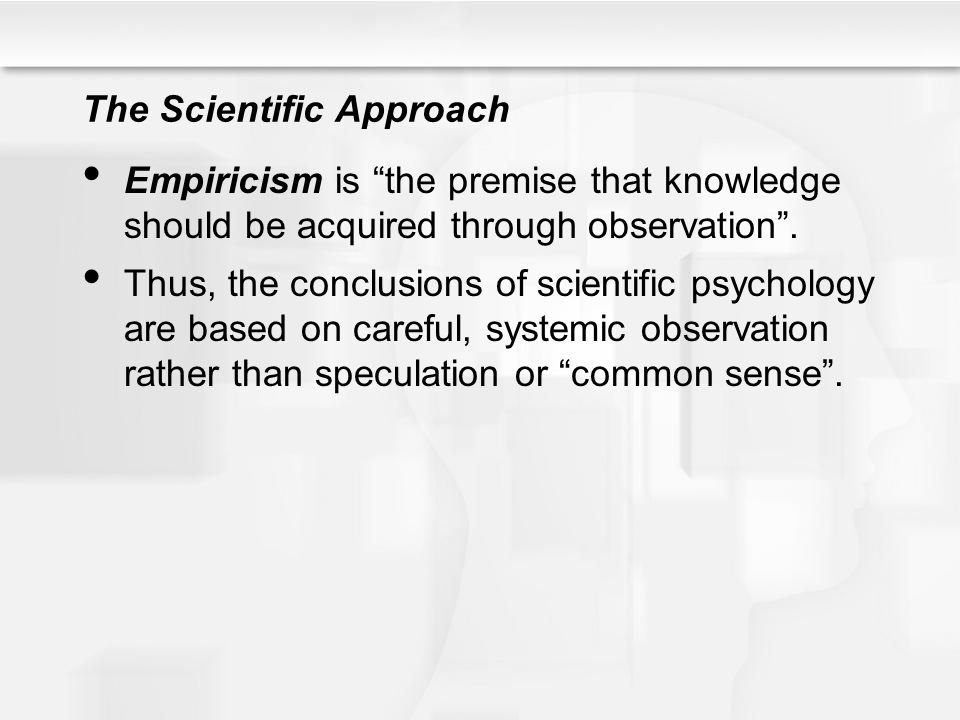 The Scientific Approach