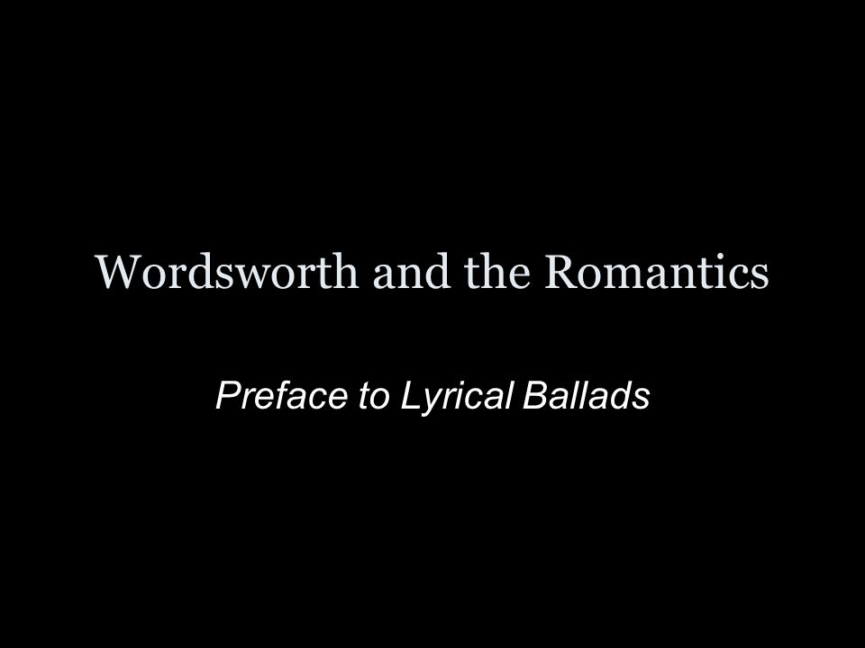 Wordsworth and the Romantics