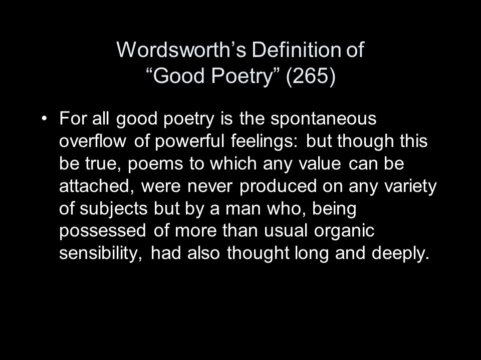 Wordsworth's Definition of Good Poetry (265)