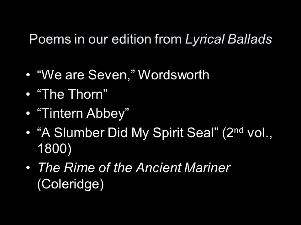 Poems in our edition from Lyrical Ballads