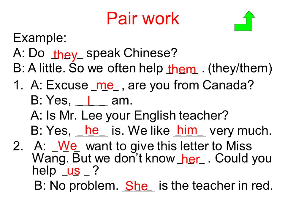 Pair work Example: A: Do ___speak Chinese