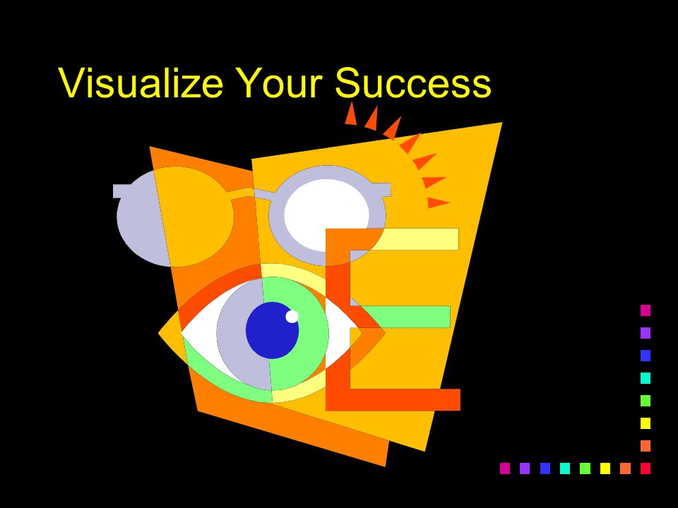 Visualize Your Success
