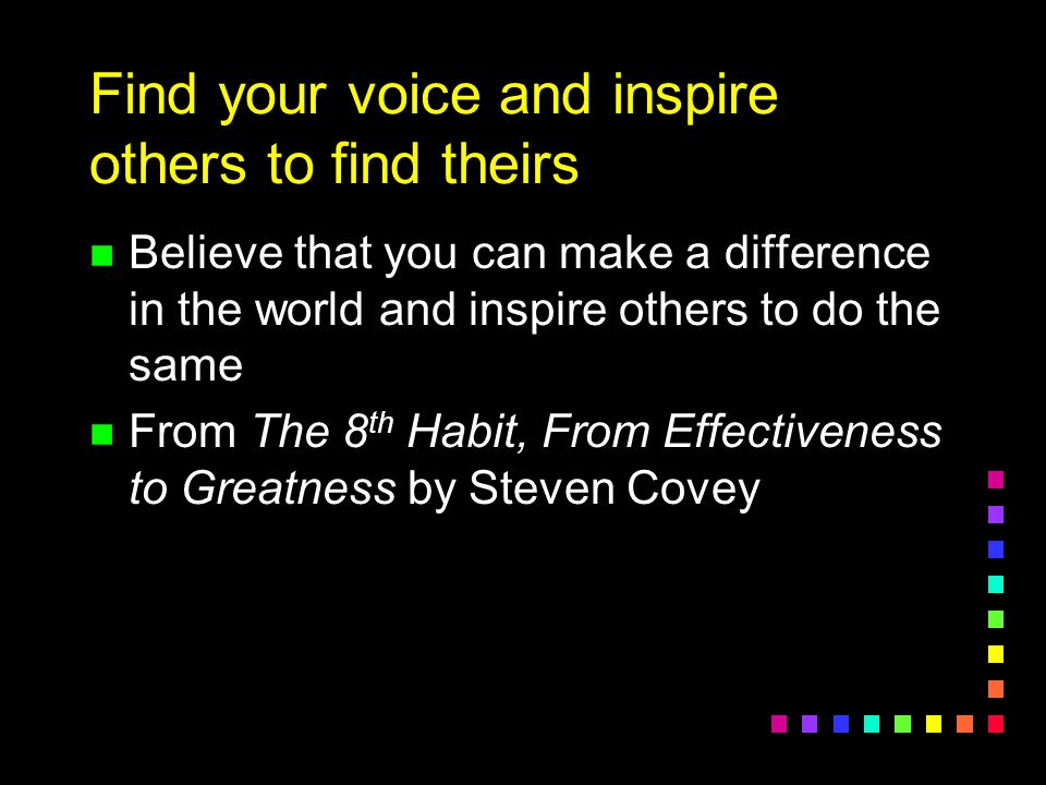 Find your voice and inspire others to find theirs