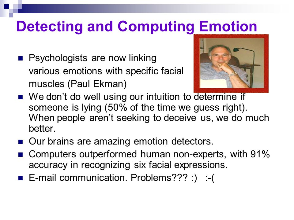 Detecting and Computing Emotion