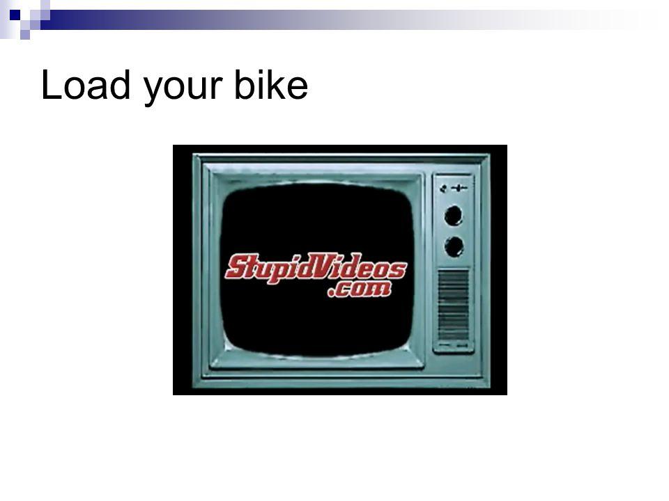 Load your bike