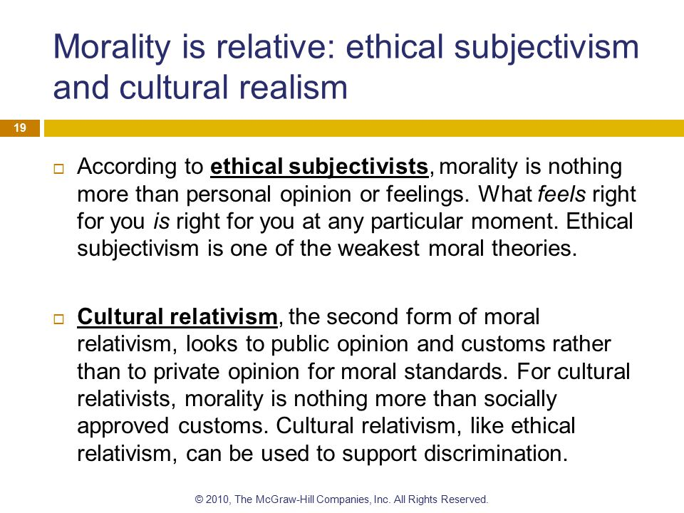 Morality is relative: ethical subjectivism and cultural realism