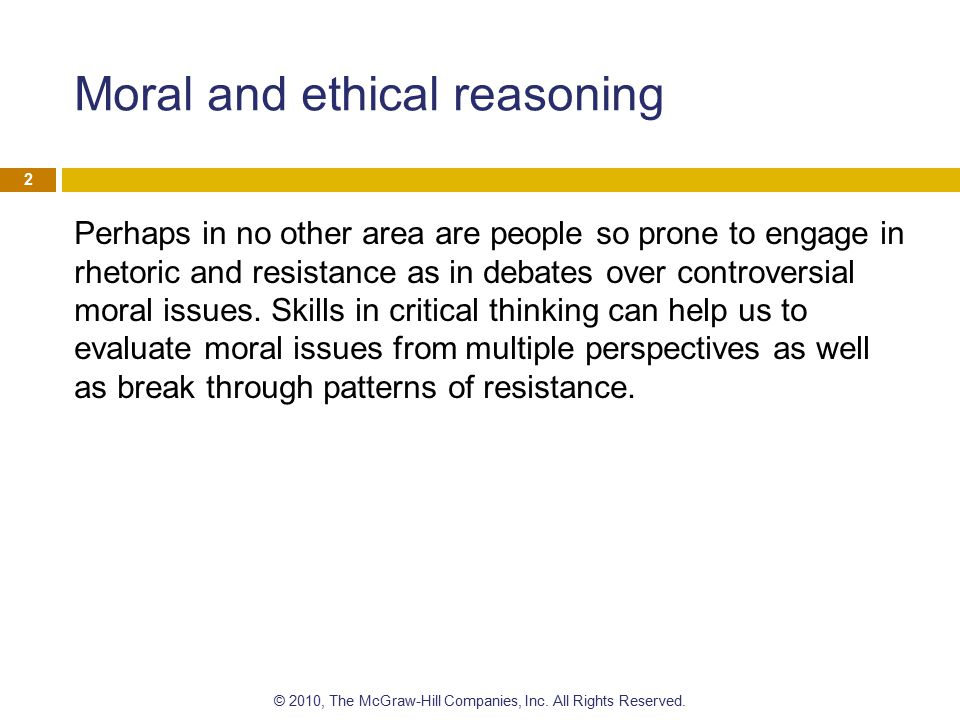 Moral and ethical reasoning