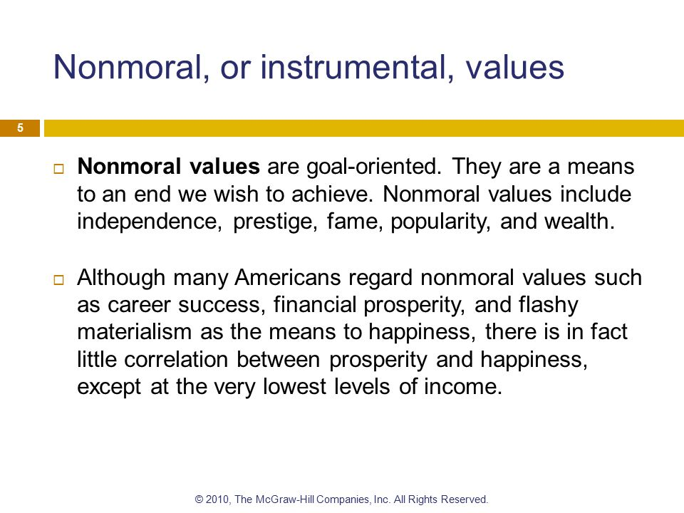 Nonmoral, or instrumental, values