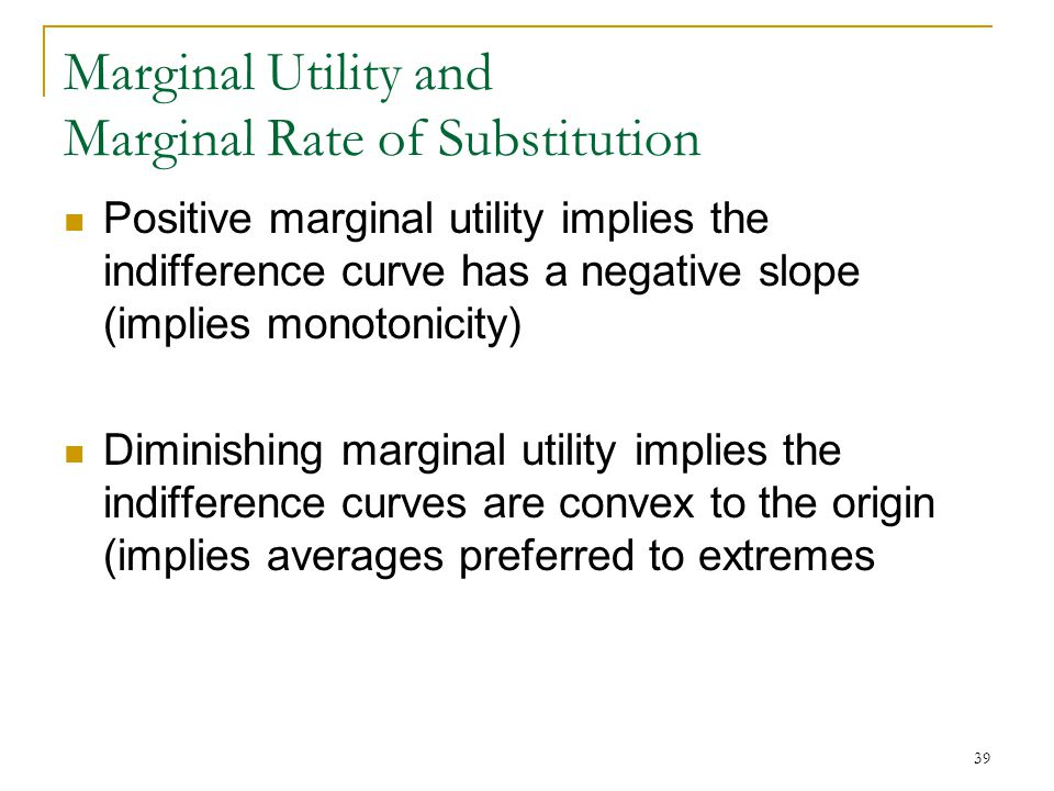 Marginal Utility and Marginal Rate of Substitution