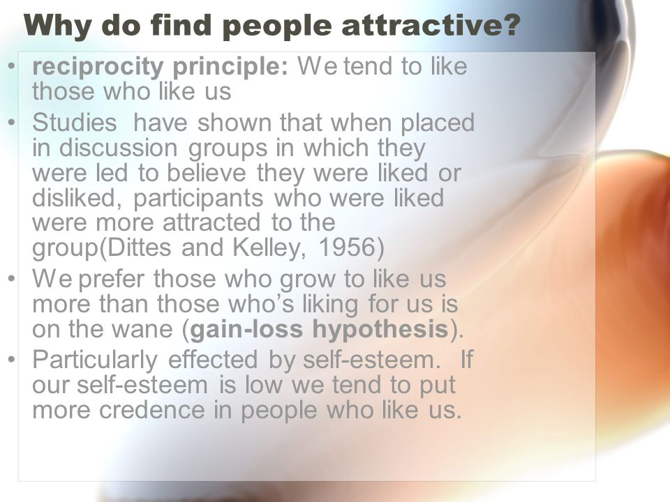 Why do find people attractive