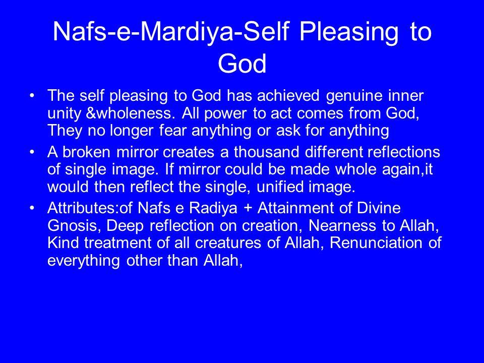 Nafs-e-Mardiya-Self Pleasing to God
