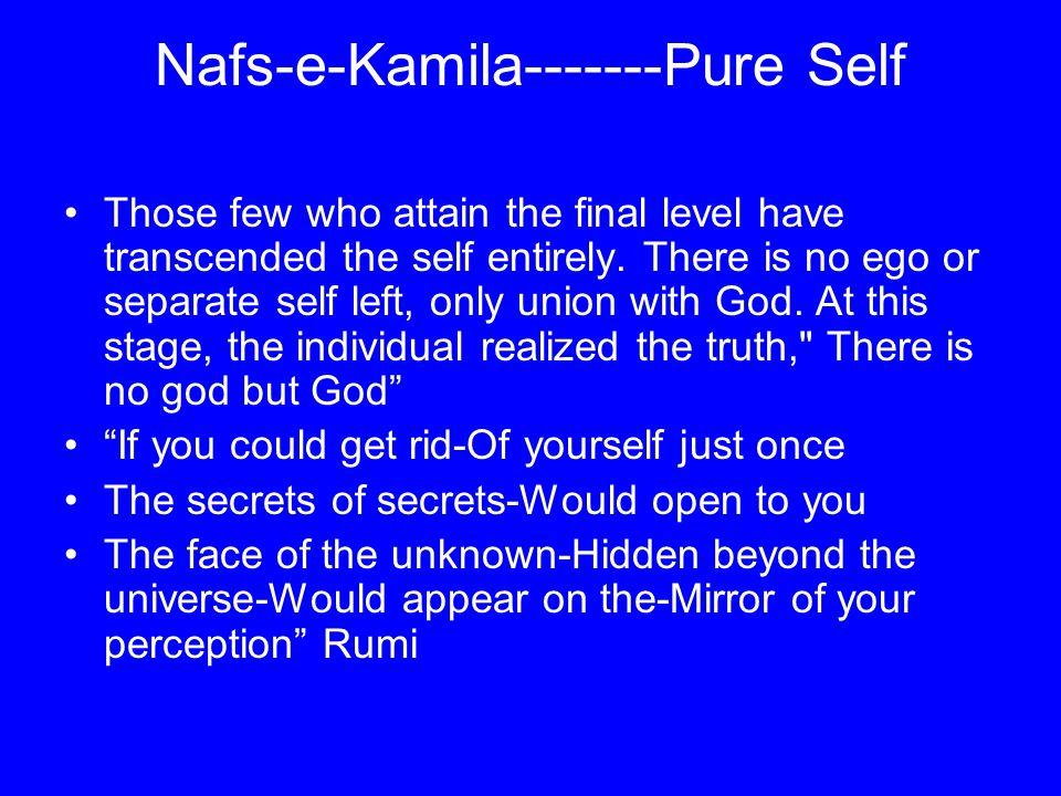 Nafs-e-Kamila-------Pure Self