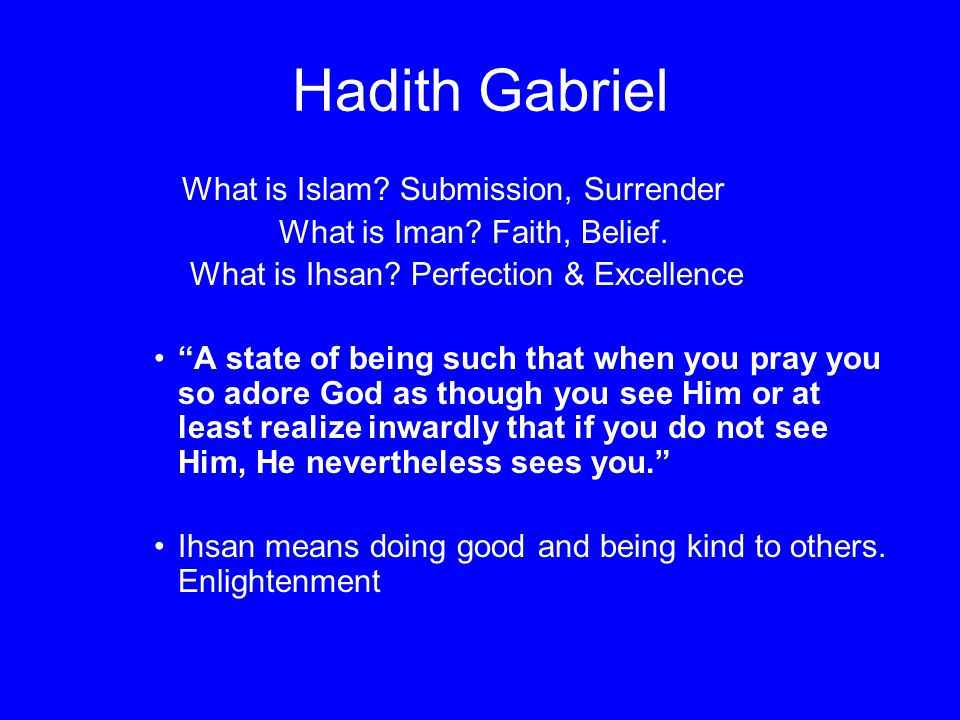 Hadith Gabriel What is Islam Submission, Surrender