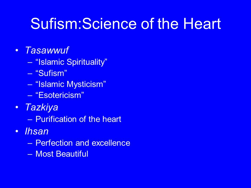 Sufism:Science of the Heart