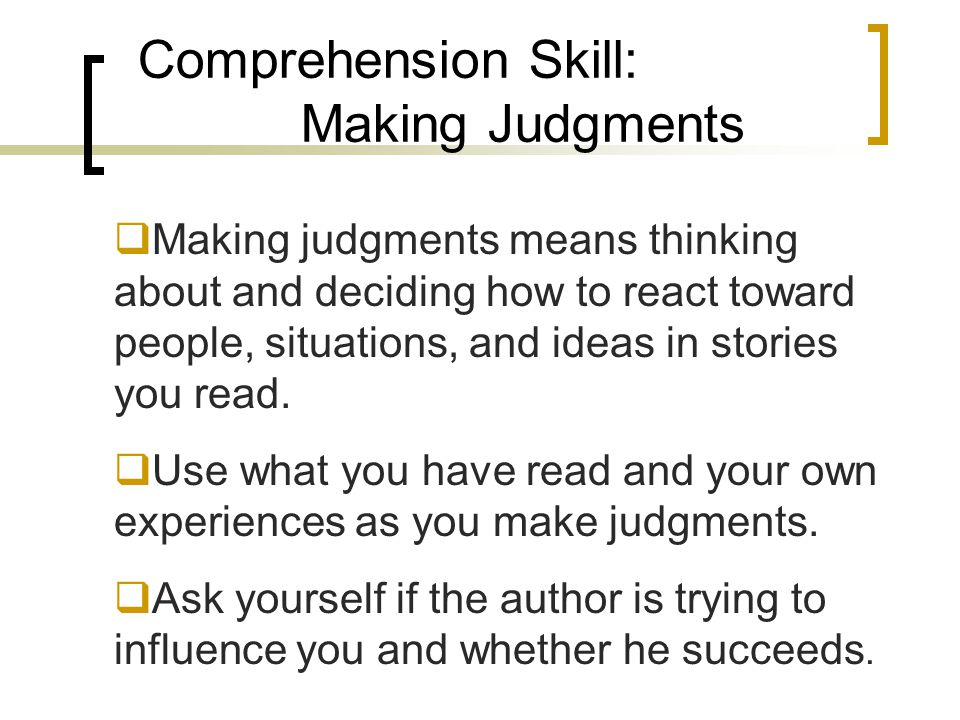 Comprehension Skill: Making Judgments