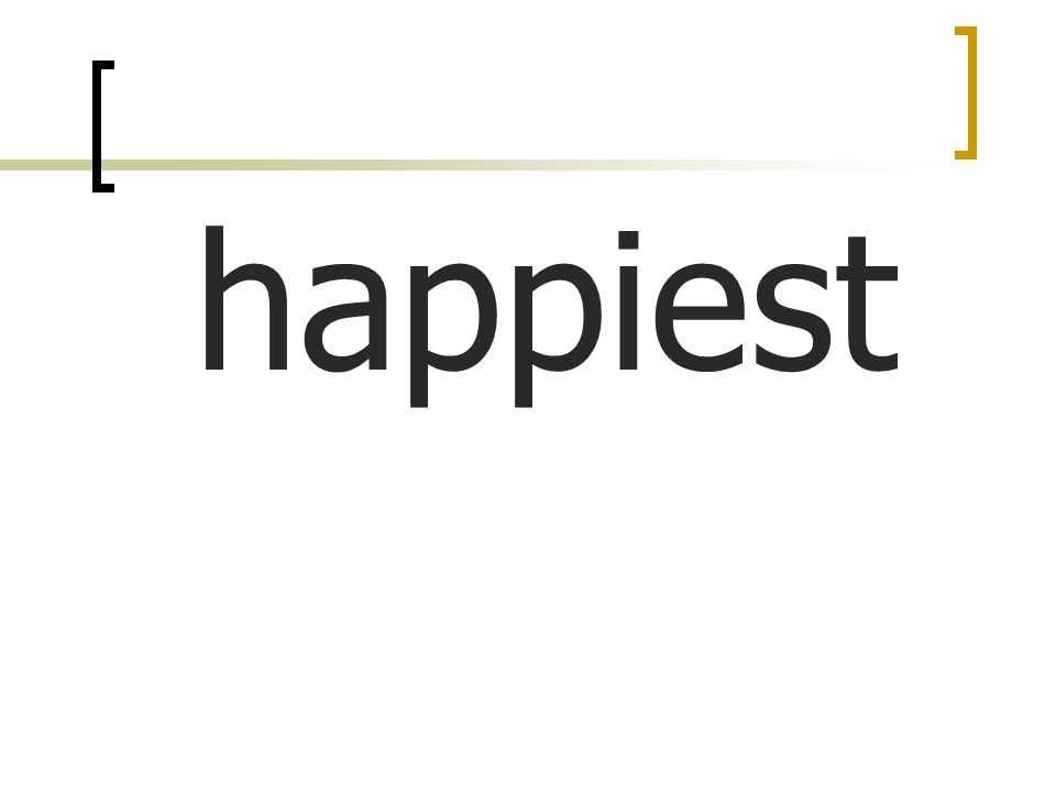 happiest