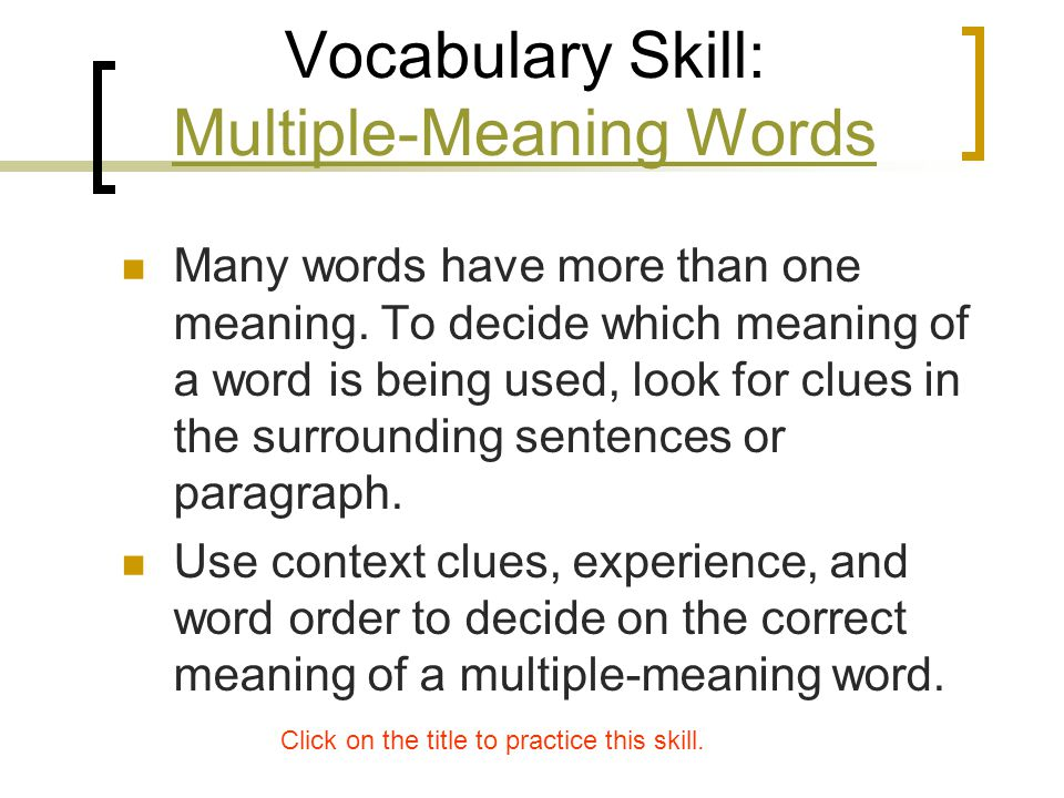 Vocabulary Skill: Multiple-Meaning Words