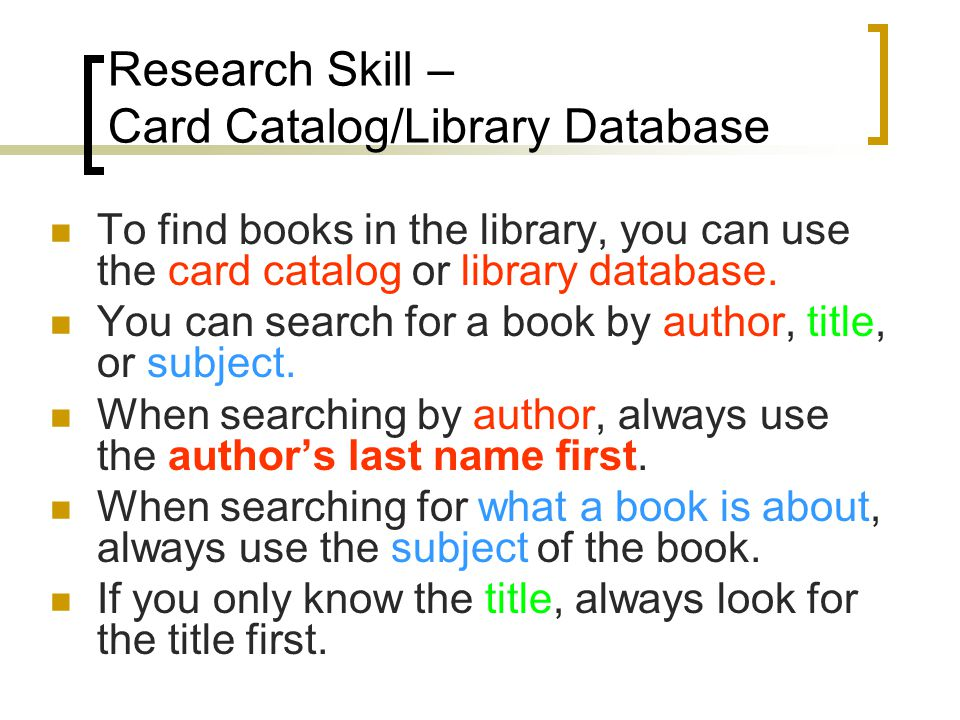 Research Skill – Card Catalog/Library Database
