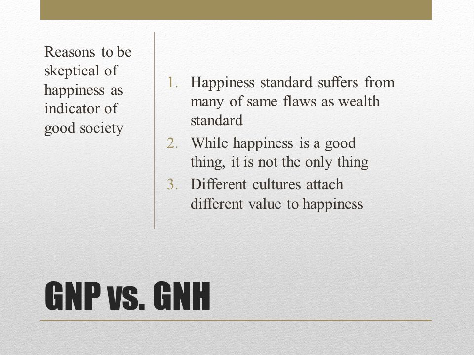 In Brief: Criticisms of GNP & GNH as Measures of the Good Society