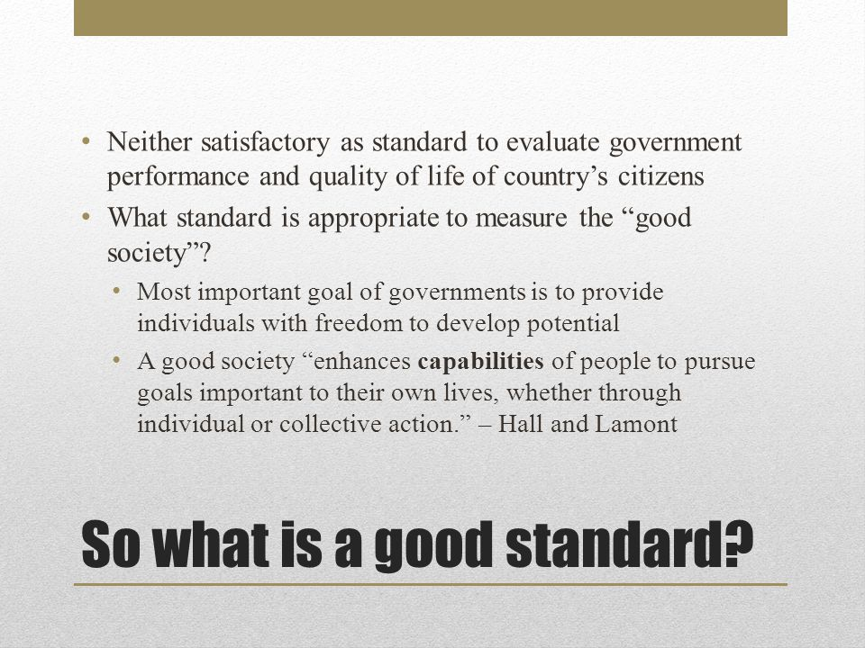 Capabilities & the Quality of Life