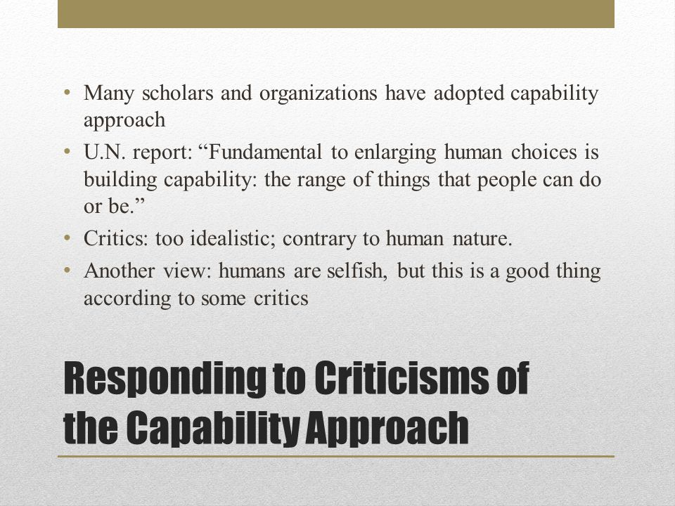 Responding to Criticisms of the Capability Approach