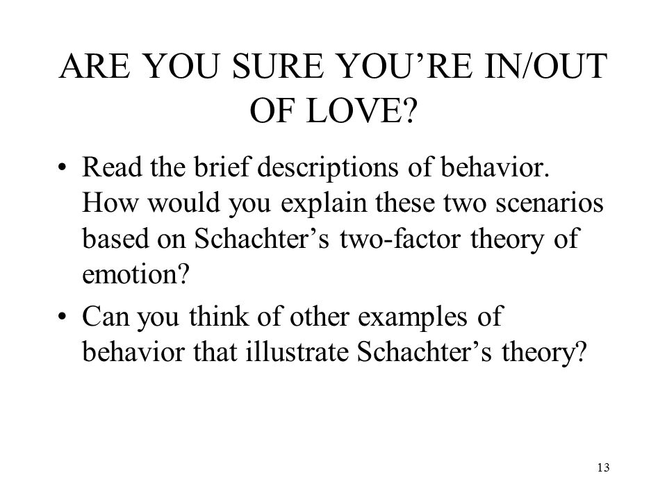 ARE YOU SURE YOU'RE IN/OUT OF LOVE