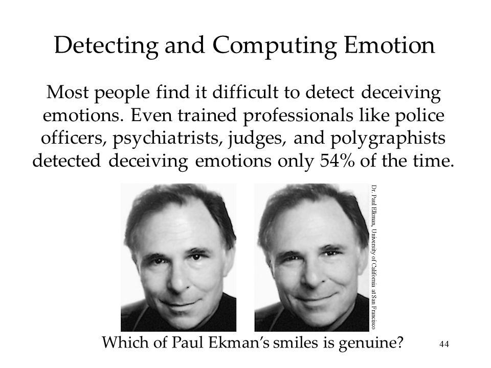 Detecting and Computing Emotion