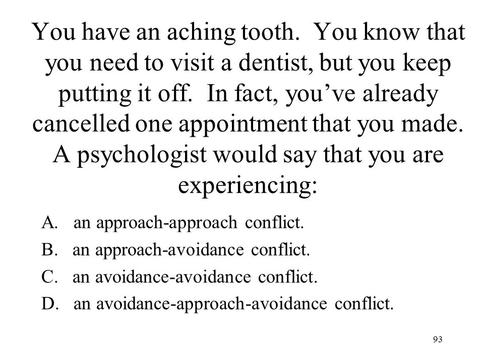 You have an aching tooth