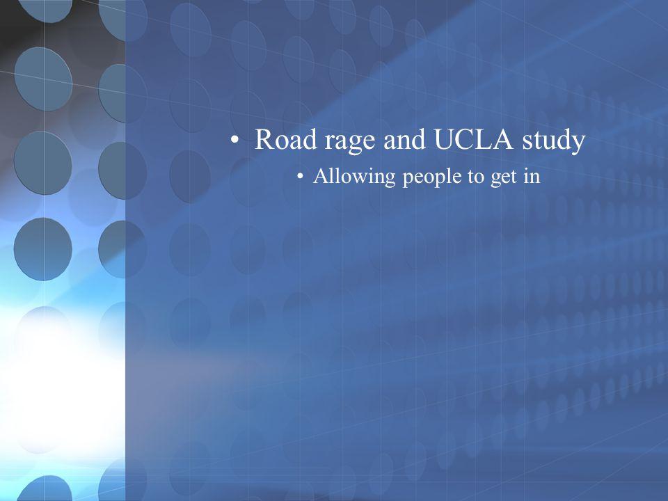 Road rage and UCLA study