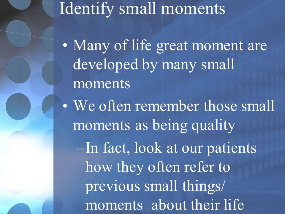 Identify small moments