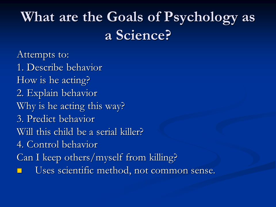 What are the Goals of Psychology as a Science