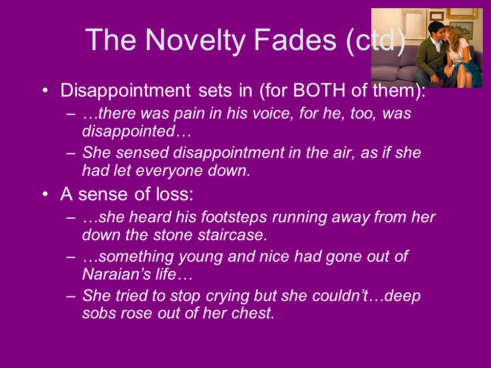 The Novelty Fades (ctd)
