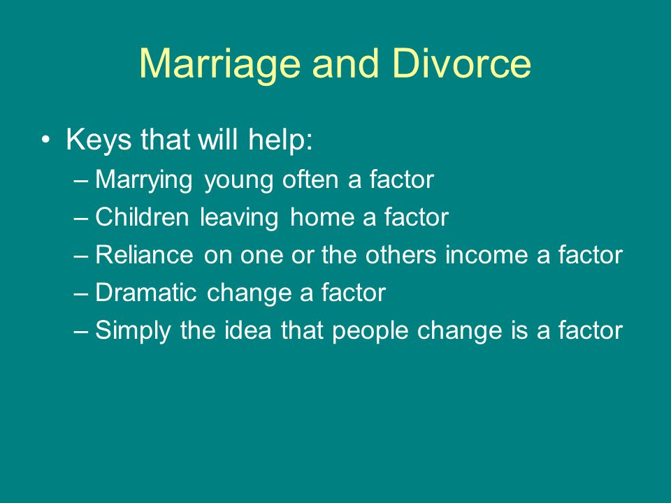 Marriage and Divorce Keys that will help: