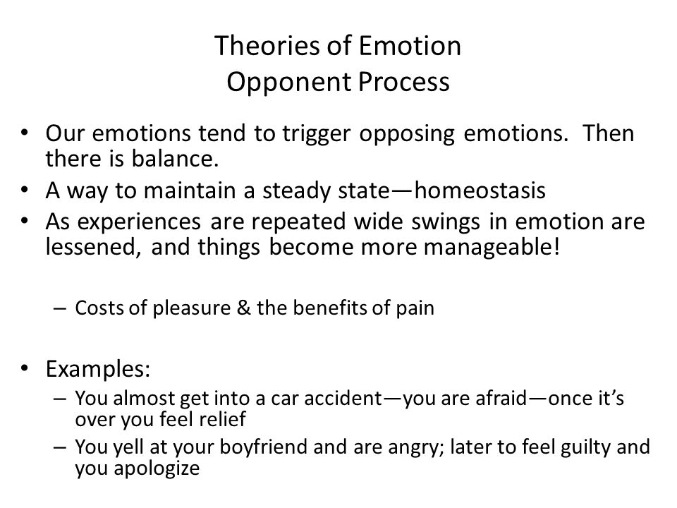 Theories of Emotion Opponent Process