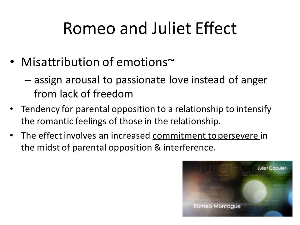 Romeo and Juliet Effect