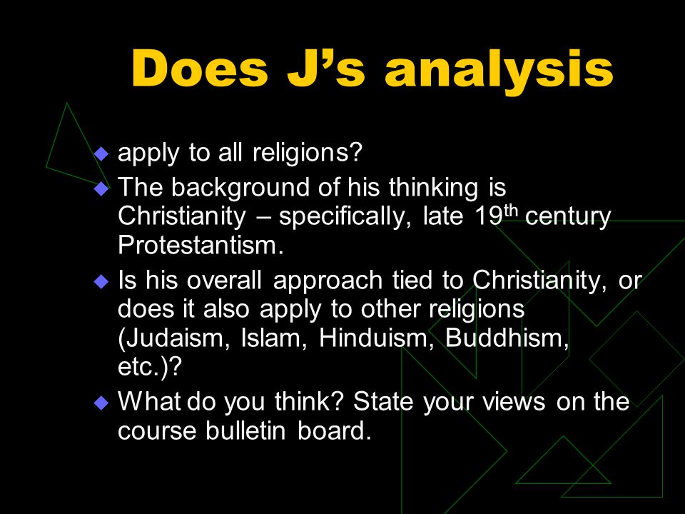 Does J's analysis apply to all religions